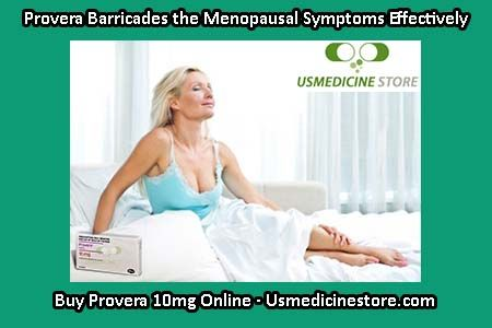 Menopause is the end stage of a woman's menstrual cycle and fertility that usually occur in a woman when the ovaries are no longer making estrogen and progesterone. Provera 10mg is the best medicine for the treatment of irregular or absent of menstrual periods. You can buy Provera 10mg online from US Medicine Store and manage your periods.