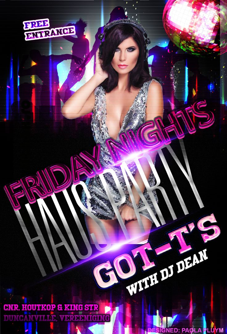 BIG Haus Party tonight at GOT-T'S with DJ Dean on the decks from 20:00. Free Entrance. #party #vaalparty #Vereeniging