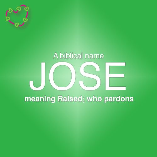 meaning of the name jose meanings of names pinterest
