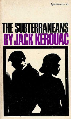 B300 The Subterraneans By Jack Kerouac Grove Press Black Cat Edition 1971