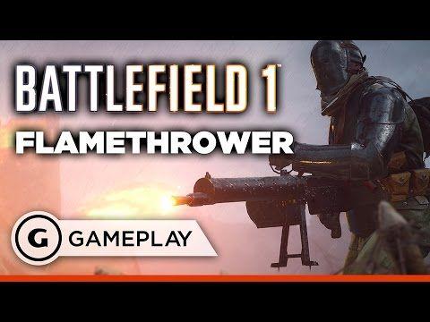 cool Flamethrower Gameplay - Battlefield 1 Beta
