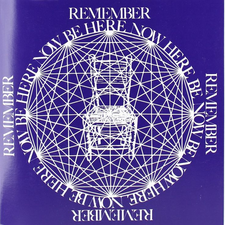 """BE HERE NOW"", (1971), by Ram Dass.  "" 'Be Here Now', became the counter-culture bible for thousands of young people seeking enlightenment in the midst of the darkness of Vietnam. It was a pioneering bridge, written in colloquial language, from the psychedelic 60s to eastern spirituality... """