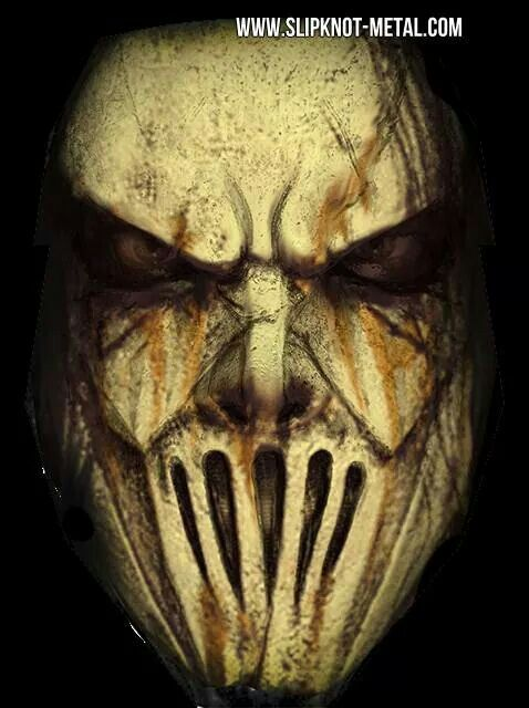 Mick Thompson, Slipknot May I borrow this mask I have some ????? neighbors and I think they may enjoy a very early Halloween.. Peace D.