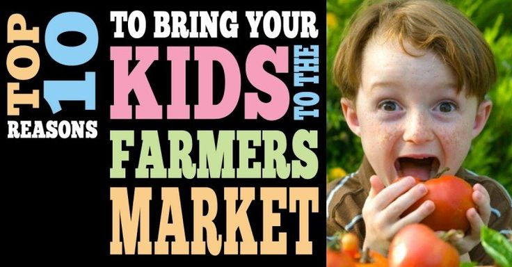 Come on y'all! Top 10 Reasons to Bring your Kids to the STEVESTON Farmers Market :)