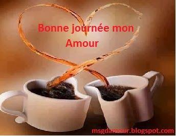 Bonne journée mon amour