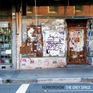 Horrorshow- The Grey Space