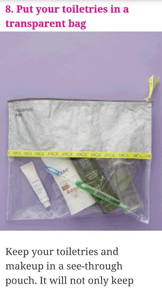 Put your toiletries in a transparent