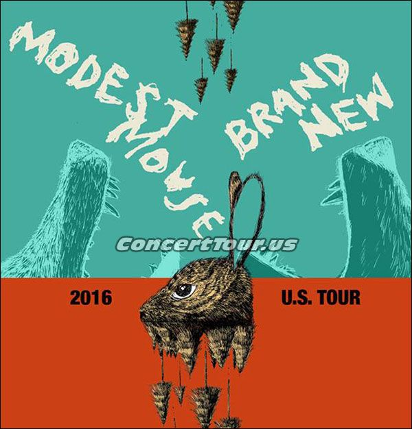 Fans are so excited to see MODEST MOUSE in concert this 2016 year. They're on tour with BRAND NEW and their concerts will be awesome.