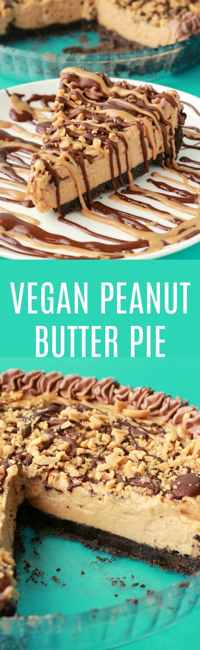 Vegan Peanut Butter Pie. Purely irresistible no-bake vegan pie with an oreo cookie crust, creamy peanut butter filling and drizzled peanut butter and chocolate topping! Vegan | Vegan Dessert | Vegan Pie | Vegan Recipes | Dairy Free