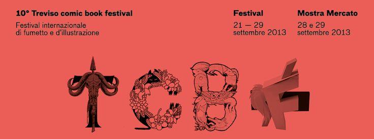 tcbf Banner 04 #comics #treviso #italy #tcbf13 Treviso Comic #Book #Festival #lucazamoc #elenaxausa #pietronicolaucich #filippoperin #philtoys