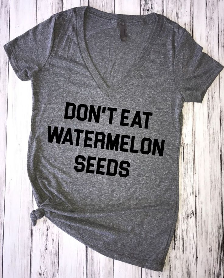 Don't Eat Watermelon Seeds (V-neck) Pregnancy Announcement Shirt, pregnancy announcement, don't eat watermelon seeds, funny pregnancy shirt, pregnant shirt, expectant mother, mommy to be, new mommy, pregnant, maternity shirt.