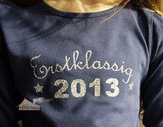 Steffies Hexenhaus: Erstklassig! Tolles T-Shirt für die Einschulung!!