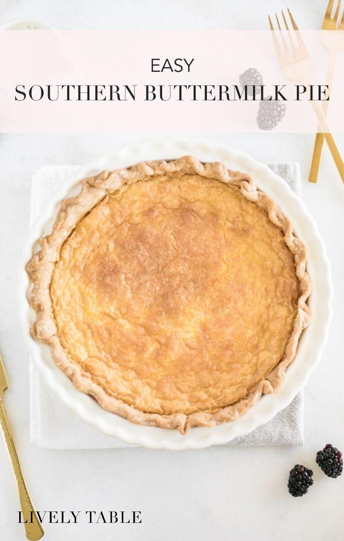 Easy Southern Buttermilk Pie Recipe Recipe Southern Buttermilk Pie Buttermilk Pie Delicious Holiday Desserts