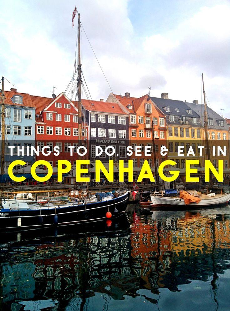 Things to Do, See & Eat in Copenhagen, Denmark