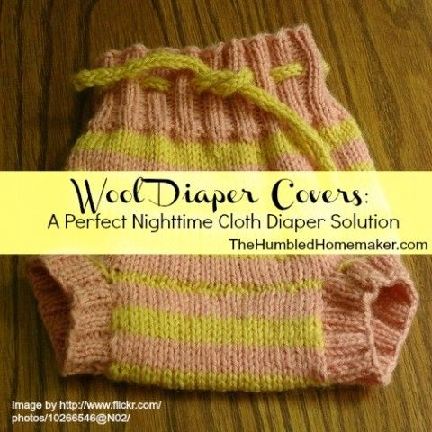 Wool Diaper Covers_A Perfect Nighttime Cloth Diaper Solution at TheHumbledHomemaker.com