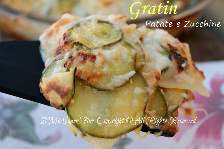 Patate e zucchine al gratin ricetta blog il mio saper fare