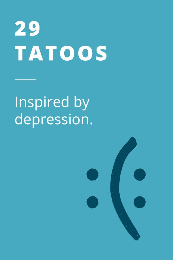 Getting inked can be a powerful reminder that you're stronger than your depression, even on your darkest days. Check out these 29 inspiring depression tattoos.