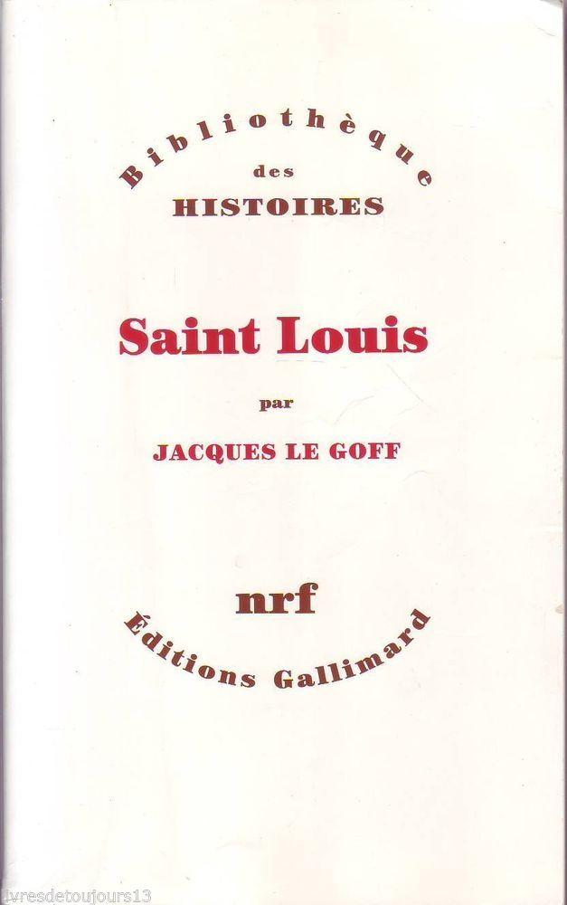#histoire : Saint Louis - Jacques Le Goff. Cette étude approfondie ne se veut – c'est ce qui fait sa puissante originalité – ni la «France de Saint Louis» ni «Saint Louis dans son temps», mais bien la recherche, modeste et ambitieuse, tenace et constamment recommencée, de l'homme, de l'individu, de son «moi», dans son mystère et sa complexité. Ce faisant, c'est le pari de fondre dans la même unité savante et passionnée le récit de la vie du roi et l'interrogation qui, pour l'historien,…
