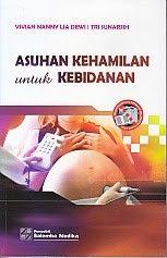 ASUHAN KEHAMILAN UNTUK KEBIDANAN, Vivian Hanny Lia Dewi