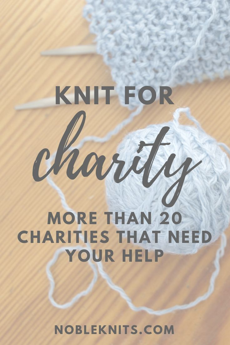 Knit for Charity: More than 20 Charities that Need…