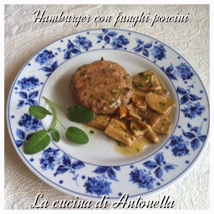 LA CUCINA DI ANTONELLA: Hamburger in sugo con porcini