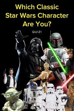 Which Classic Star Wars Character Are You? Take this quiz and find out today!