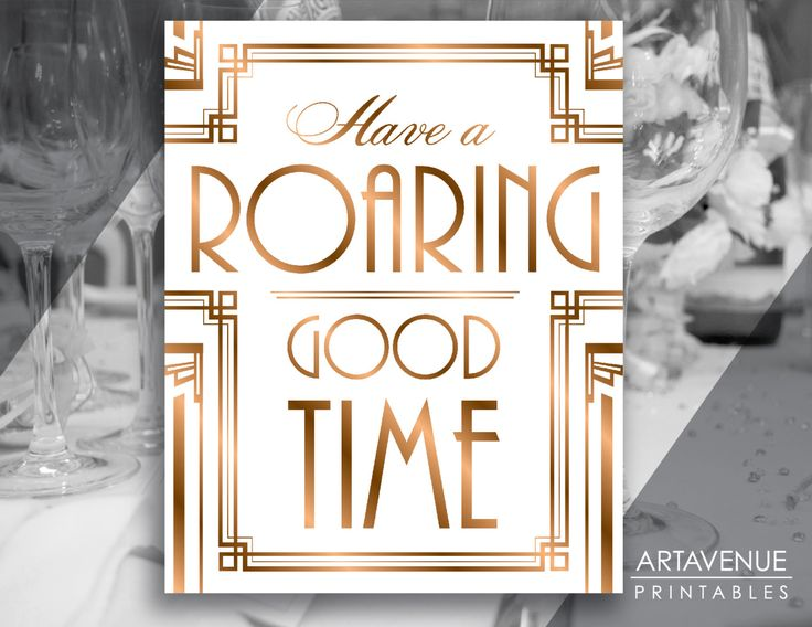 """Gatsby Roaring 20's Printable Art Gatsby Wedding Art Deco Party Sign - """"Have A Roaring Good Time"""" Sign - ADBR1 by ARTAVENUEPRINTS on Etsy"""