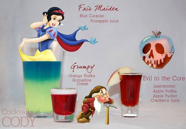 Snow White's Fair Maiden: Blue Curacao Pineapple Juice Grumpy: Orange Vodka Grenadine Cream Evil to the Core: Jagermeister Apple Vodka Apple Pucker Cranberry Juice