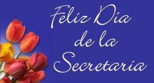 feliz dia de la secretaria FELIZ DIA DE LAS SECRETARIAS 7 300x163