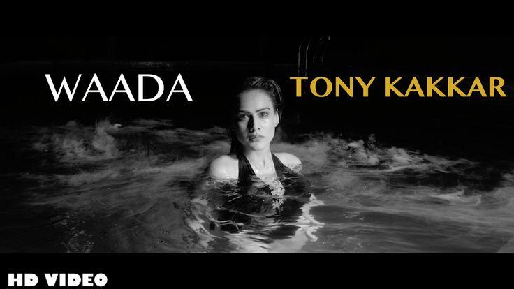 Tony Kakkar - WAADA ft. Nia Sharma - YouTube