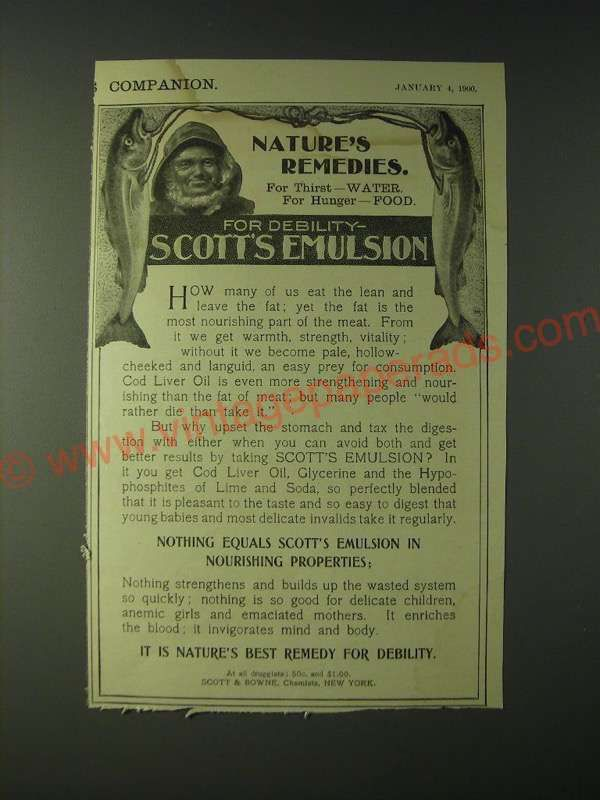 1900 Scott's Emulsion Ad - Nature's Remedies for thirst - water, for hunger -