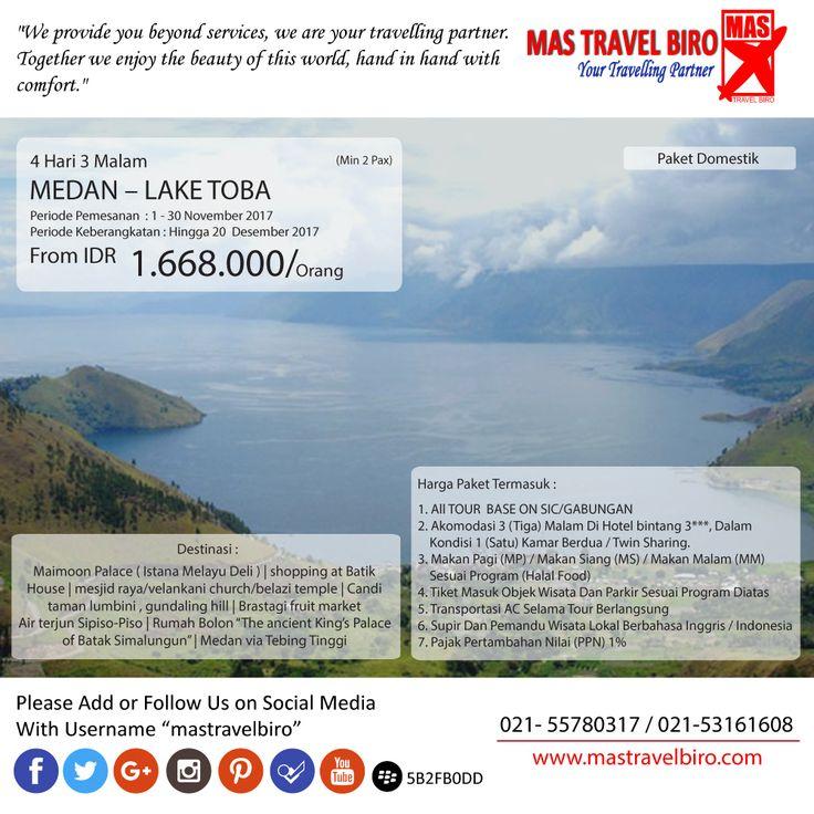 Mas Travel Biro punya promo tour Medan - Lake Toba. 4 Hari 3 Malam dengan harga Rp 1.668.000 (Min 2 pax)  Untuk pertanyaan informasi tour,harga tiket pesawat, booking hotel tiket kereta api Add 👇 WA : 081298856950 / 085781747444 Phone : 021 55780317 / 021 53161608 Email : tourhotel.metos@mastravelbiro.com  Beli tiket pesawat & KAI, booking hotel dan beli paket tour diMas Travel Biro ajaa.  #mastravelbiro #promotravel #travelagent #tourtravel