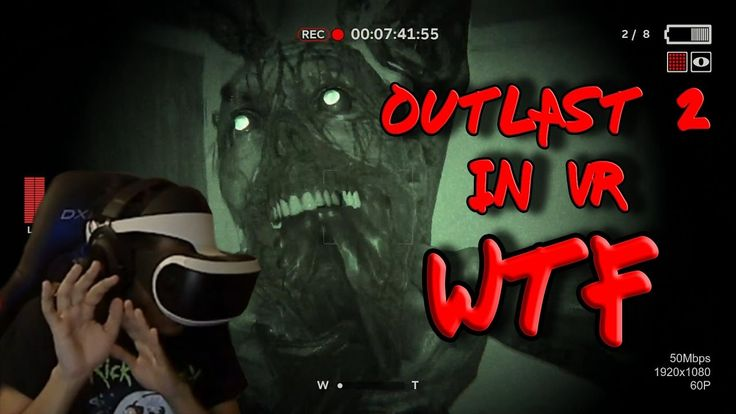 Outlast 2 In VR... Helllll to the no