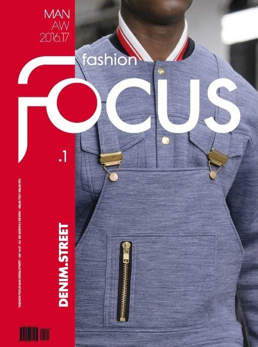 Fashion Focus Man AW 2016/17: Denim and Street