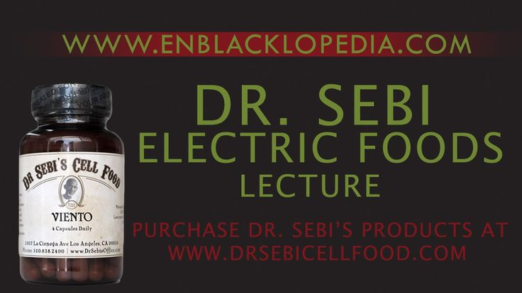 Dr. Sebi - Electric Food                                                                                                                                                                                 More