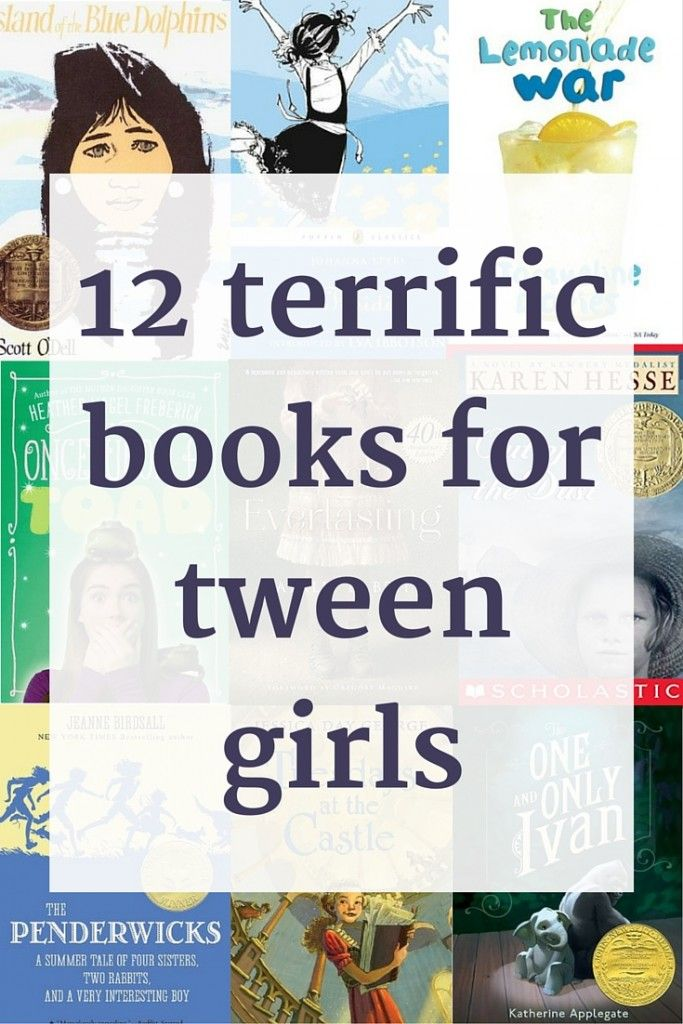12 terrific books for tween girls. A great book list for 8-12 year old readers.