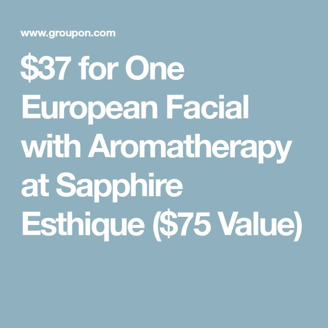 $37 for One European Facial with Aromatherapy at Sapphire Esthique ($75 Value)