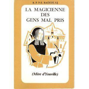 La magicienne des gens mal pris( Mère d'Youville) by S.J. R.P.P-E. Racicot http://www.amazon.ca/dp/B002RSJHDO/ref=cm_sw_r_pi_dp_aUVpvb1NWFJGS