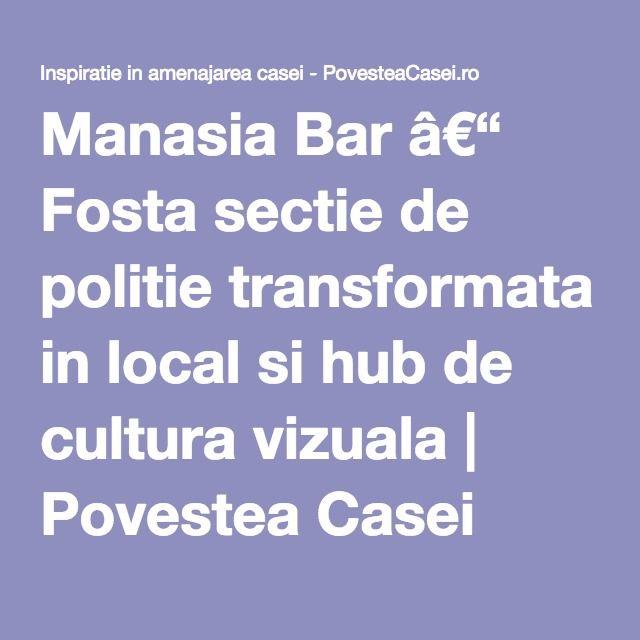 Manasia Bar - Fosta sectie de politie transformata in local si hub de cultura vizuala - Sf. Vineri