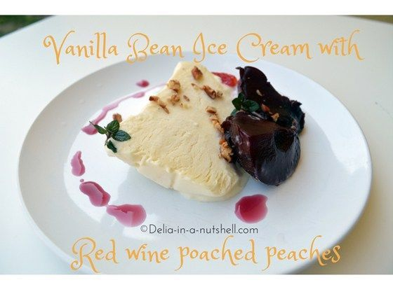 Vanilla bean ice cream with red wine poached peaches