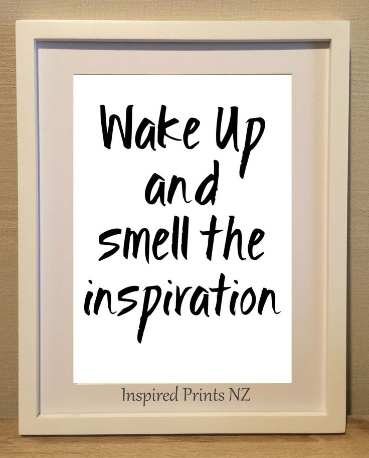 A4 Print Wake up & smell the inspiration by InspiredPrintsNZ on Etsy
