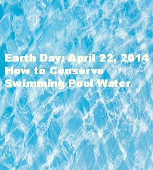 Water Conservation Tips For Your Swimming Pool - Del Sol Pool
