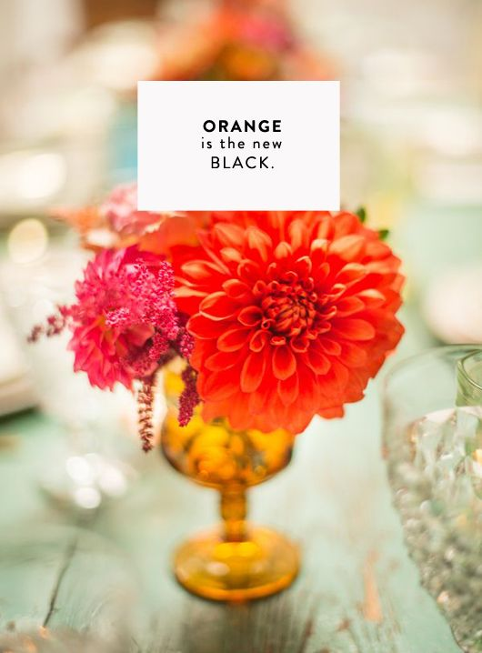 orange is the new black. / sfgirlbybay