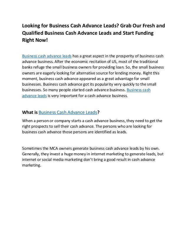 Looking for Business Cash Advance Leads? Grab Our Fresh and Qualified Business Cash Advance Leads and Start Funding Right ...