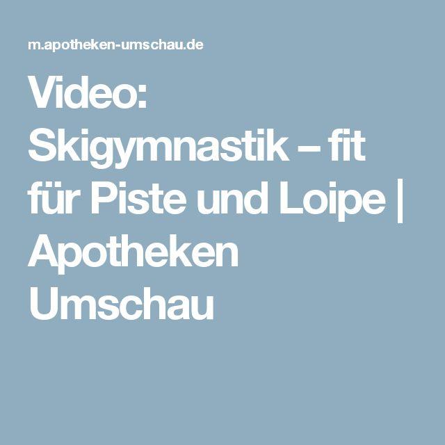 Video: Skigymnastik – fit für Piste und Loipe | Apotheken Umschau