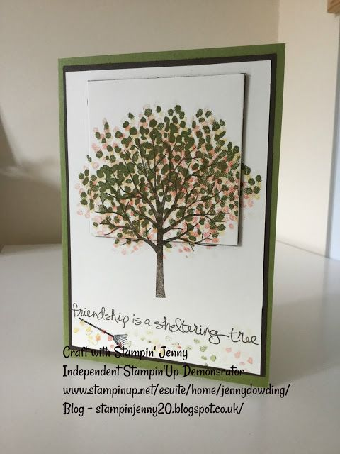 Weekend Blog - Stampin' Up! Sheltering Tree Friendship Card
