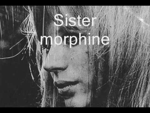 Marianne faithfull - Sister morphine. one of the best songs ever written by Marianne Faithfull and music composed by Mick Jagger