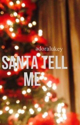 "Read ""Santa Tell Me [l.h au] - 01"" #wattpad #fanfiction"