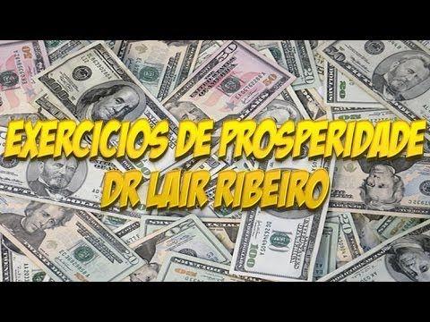 PNL-exercicios de prosperidade-Dr lair ribeiro - YouTube