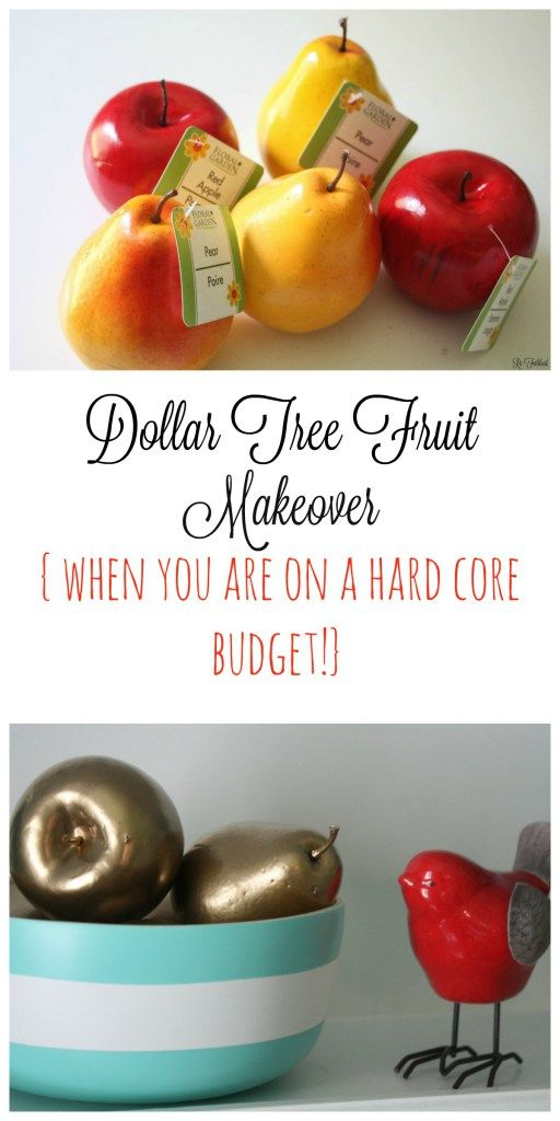 Dollar Tree fruit makeover on a TIGHT BUDGET. This makeover is so simple, yet makes an incredible impact! Fun!